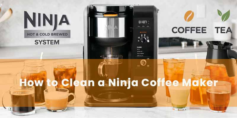 how-to-clean-a-ninja-coffee-maker