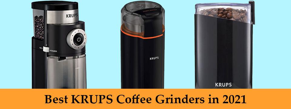 Best-KRUPS-coffee-grinders-in-2021